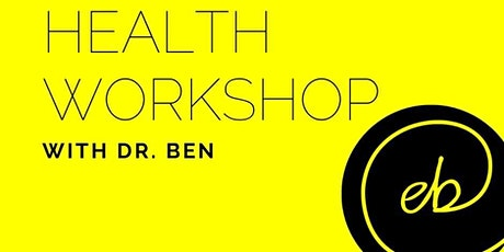 Eastern Bay Chiropractic Monthly Health and Wellness Workshop tickets