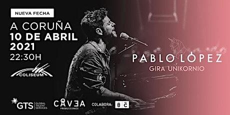 Pablo López. Gira uniKornio - Coliseum A Coruña entradas