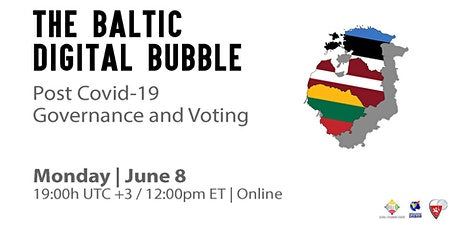 The Baltic Digital Bubble: Post Covid-19 Governance and Voting tickets