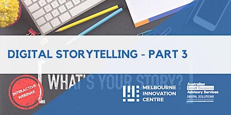 [WEBINAR] Digital Storytelling - Part 3 tickets