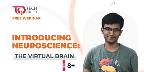 Introducing Neuroscience: The Virtual Brain | TQ Webinar Series tickets
