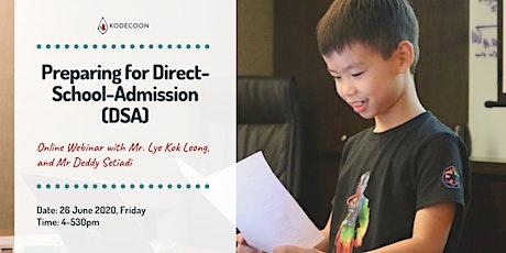 Webinar: Preparing for Direct-School-Admission (DSA) tickets