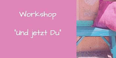 """Online - Workshop """"Und jetzt du!"""" Tickets"""
