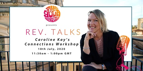 Rev. Talks Presents Caroline Kay: Connections Workshop tickets