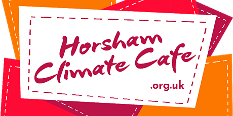Horsham Climate Cafe - Environmentally-Friendly Gardening tickets