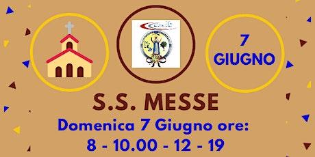 S.S. Messe DOMENICA 7 Giugno biglietti