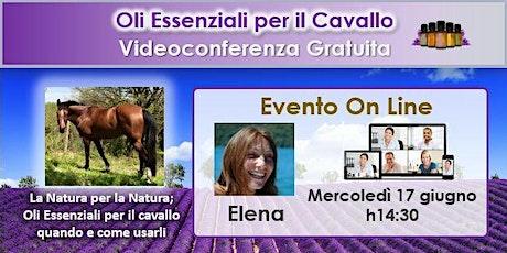 VIDEOCONFERENZA - Oli Essenziali per il Cavallo biglietti