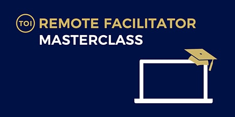 Remote Facilitator Masterclass - November Tickets