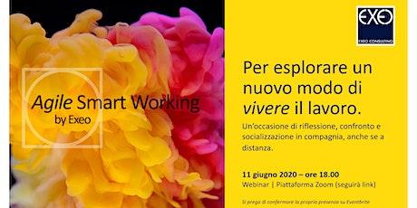 """Agile Smart Working - per esplorare un nuovo modo di """"vivere"""" il lavoro biglietti"""