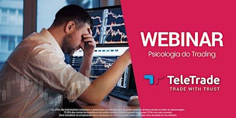 Webinar - Psicologia do Trading bilhetes