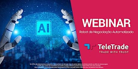 Webinar - Robot de Negociação Automatizada bilhetes