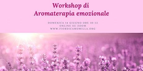 Workshop di Aromaterapia emozionale biglietti
