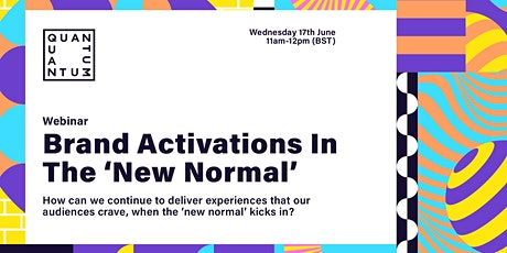 Free Webinar: Brand Activations In The New Normal tickets
