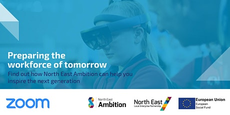 Preparing the workforce of tomorrow - North East Ambition tickets