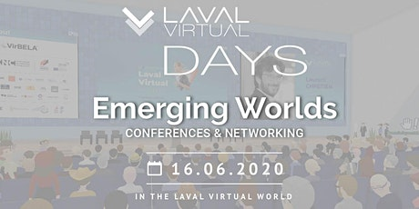 Laval Virtual Days Emerging Worlds tickets