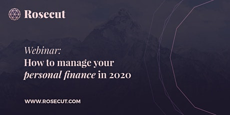 Rosecut Webinar: How to manage your personal finance in 2020. tickets