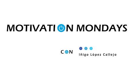 MotivatiOn Mondays con Iñigo López Callejo boletos