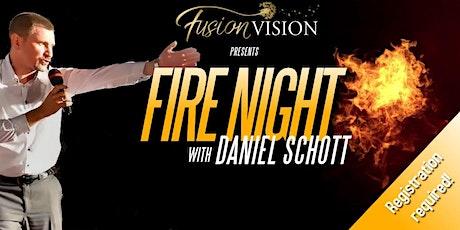 FIRE NIGHT// Daniel Schott tickets
