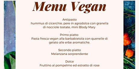 Cena Vegan	 dinner Vegan tickets