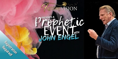 Prophetic Event // John Engel tickets