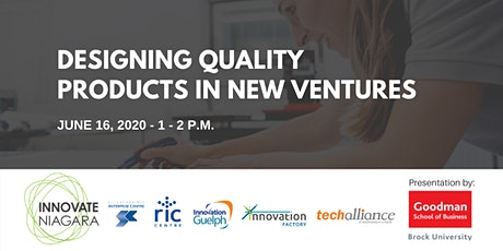 WEBINAR: Designing Quality Products in New Ventures tickets