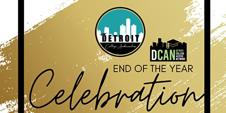 Detroit College Ambassadors End of Year Celebration tickets