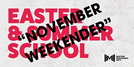"MASTERS "" NOVEMBER WEEKENDER "" tickets"