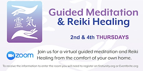 Guided Meditation and Reiki Healing tickets