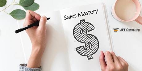 6-9-2020 LIFT Consulting Sales Mastery Large Group Registration tickets