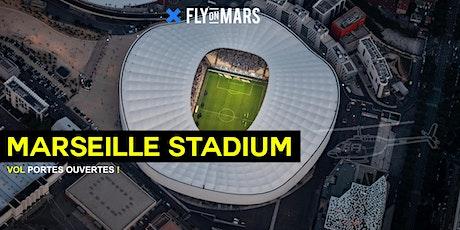 FLY ON MARS Vols Portes Ouvertes - MARSEILLE STADIUM billets