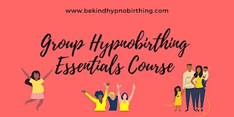 Online Essentials Group Hypnobirthing Class tickets