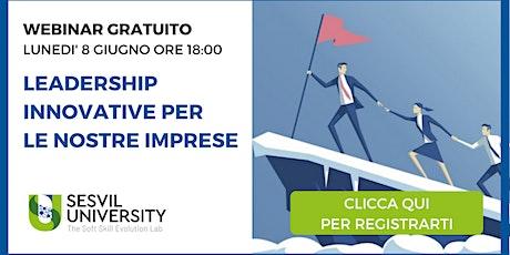 Webinar: Leadership Innovative per le Nostre Imprese biglietti