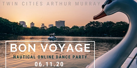 BON VOYAGE: Nautical Online Dance Party Hosted by Twin Cities Arthur Murray tickets