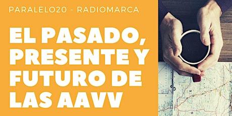 Paralelo20 - Pasado, Presente y Futuro de las AAVV tras el Covid-19 biglietti