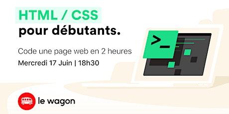 HTML & CSS pour débutants avec Le Wagon tickets