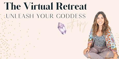 The Virtual Retreat: Unleash Your Goddess tickets