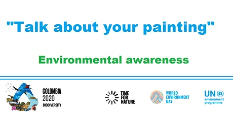 """""""Talk about your painting"""" - Environmental awareness billets"""