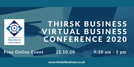 Thirsk and District Business Association Virtual Business Conference 2020 tickets