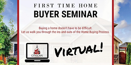 Virtual First Time Home Buyers Seminar tickets