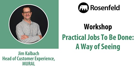 UX Workshop: Practical Jobs To Be Done tickets