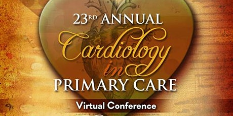 23rd Annual Cardiology in Primary Care Virtual Conference tickets