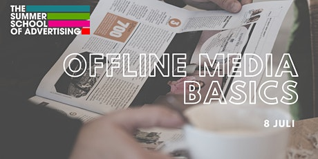 The Summer School  -  Offline Media Basics voor Online Professionals tickets