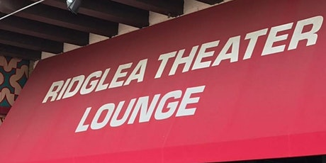 Happy Hour at The Ridglea Theater Lounge tickets