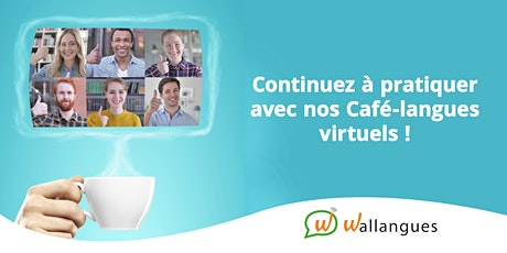 Café-langues virtuel  (EN) - Wallangues billets