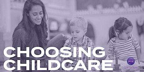 Choosing Childcare [Virtual Workshop] tickets