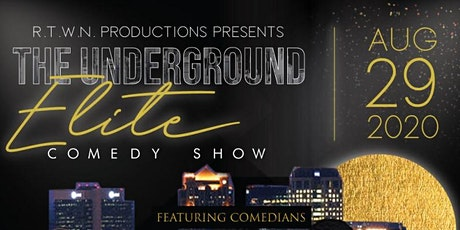R.T.W.N Productions Presents The Underground Elite Comedy Show tickets