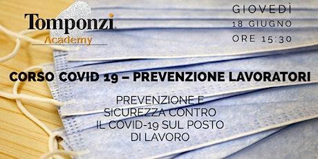 CORSO COVID 19 – prevenzione lavoratori biglietti