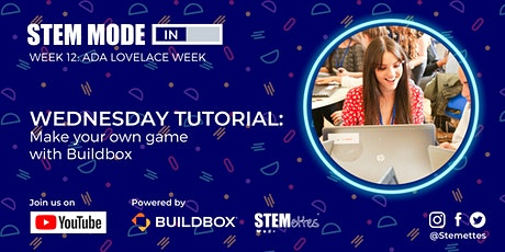 STEM MODE IN - Week 12: Wednesday Tutorial (Youtube Livestream) tickets