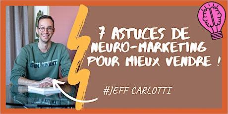 7 astuces de neuro-marketing pour mieux vendre ! billets