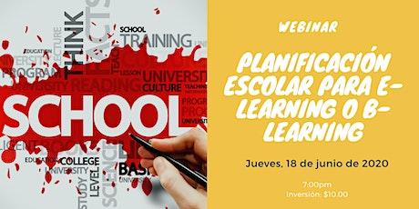 Webinar: Planificación Escolar para E-learning o B-Learning tickets